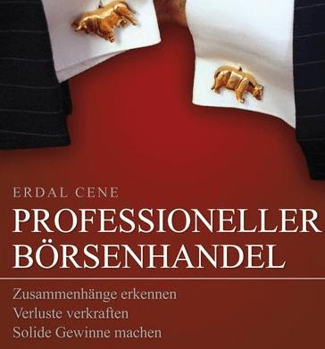 Screenshot: Professioneller Börsenhandel von Erdal Cene